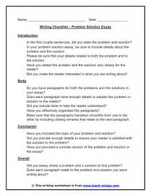 Exle Of A Problem Solution Essay by Problem Solution Essay Writing Checklist
