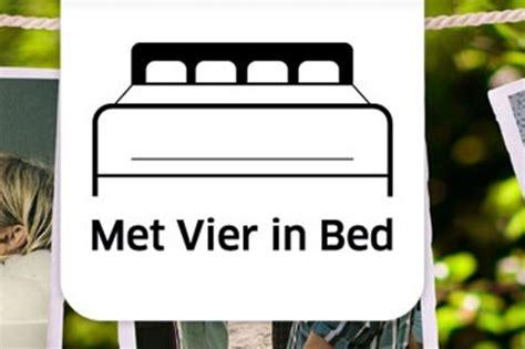 met vier in bed spanje met vier in bed trekt voor openingsweek naar spanje