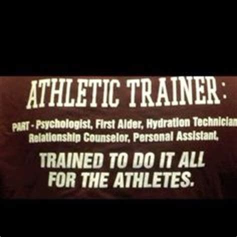 quotes about athletic trainers 1000 images about athletic training life on pinterest