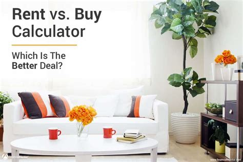 buy a house calculator rent vs buy calculator compares renting vs buying costs