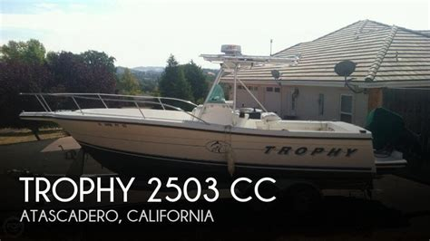 used trophy boats for sale in california for sale used 1996 trophy 2503 cc in atascadero