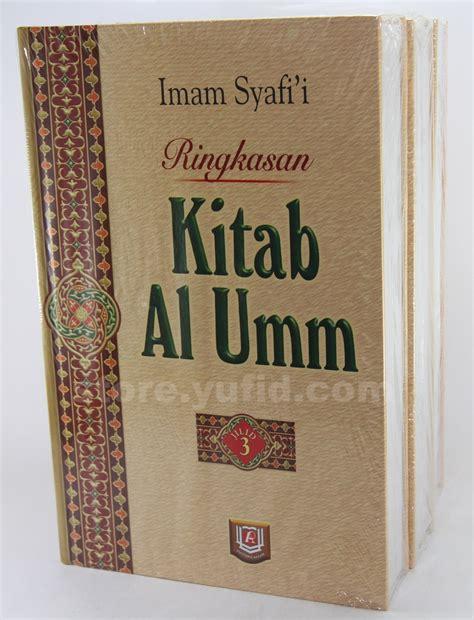 Al Umm Imam Asy Syafi I buku terjemah ringkasan kitab al umm pustaka azzam toko muslim menjual kajian