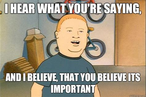Bobby Meme - bobby hill quotes quotesgram