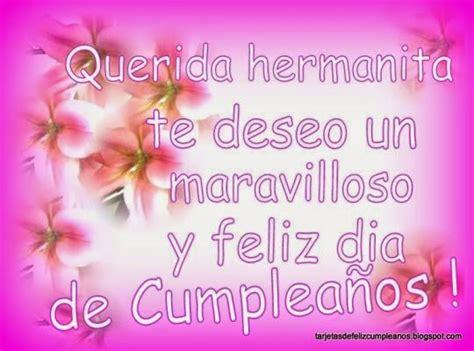 imagenes bonitas para el cumpleaños de mi hermana frases bonitas para facebook saludo de cumplea 241 os para mi
