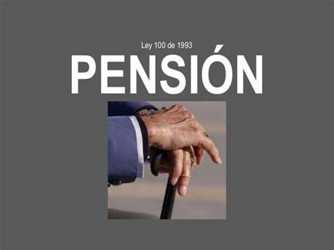 pensiones colombia pensiones seguridad social en colombia pensiones ley 100 de 1993