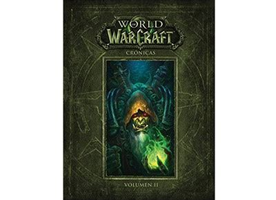 libro when the world is libro world of warcraft cr 243 nicas volumen 2