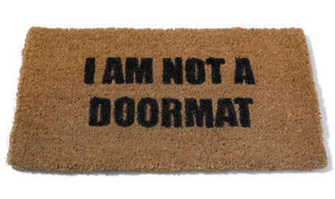 I Am Not Your Doormat by How To Get Your Ex Back 3 Step Plan