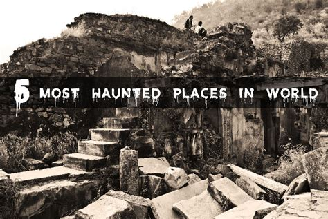 5 american haunted houses their creepy backstories top 5 most haunted places in the world a hair raising