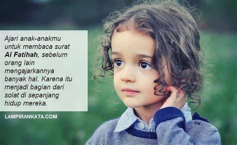 nasihat penting  kata kata bijak  anak tersayang
