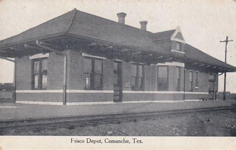 comanche depot 187 frisco archive