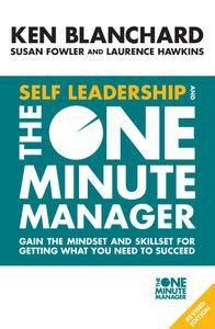 Self Leadership And The One Minute Manager Gain The