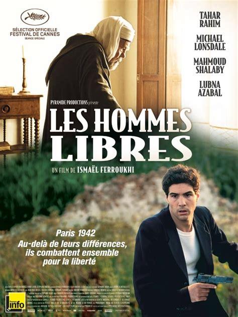 film semi france online les hommes libres film 2010 allocin 233