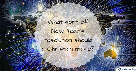 what sort of new year s resolution should a christian make