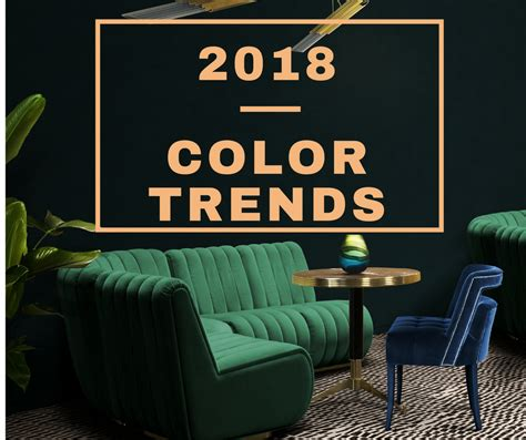home design trends 2018 see the top interior design colour trends for 2018 you need to follow