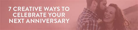 7 Ways To Celebrate Your Heritage by Creative Ways To Celebrate Your Anniversary Symbis