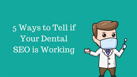 Ways To Tell If Your Diet Is Working by 5 Ways To Tell If Your Dental Seo Is Working Searchup