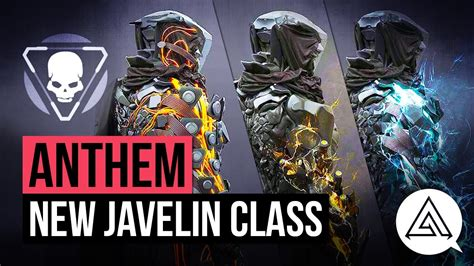 Antem Ciput Antem Antem Razha 3 anthem news new javelin class elemental abilities more