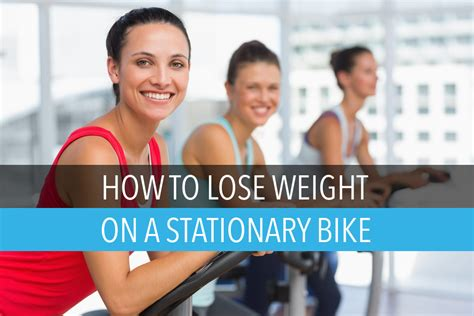 how to help lose weight how to lose weight on a stationary bike vescape