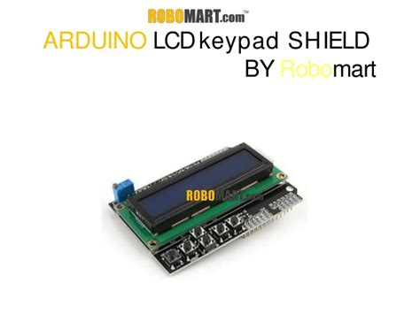 arduino tutorial lcd keypad shield arduino lcd keypad shield robomart