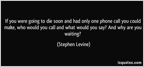 If I Were A Phone I Would Be by Waiting By The Phone Quotes Quotesgram