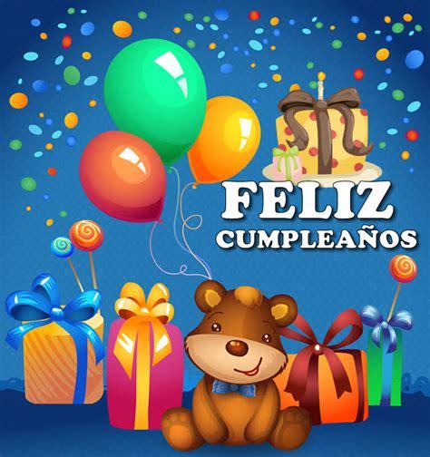 imagenes de feliz cumpleaños infantiles im 225 genes de cumplea 241 os tarjetas cumplea 241 os bonitas gratis