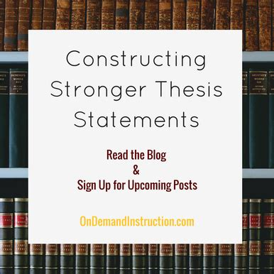 thesis on demand how to write constructing stronger thesis writers welcome