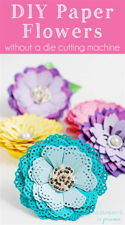 paper flower diy tutorial diy paper flowers without a die cutting machine diy