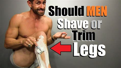 some people look silly with pubes should guys shave or trim their legs you won t believe