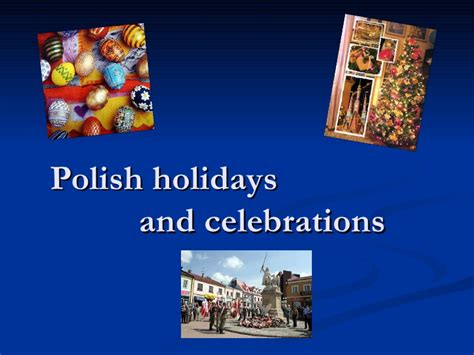 holidays and celebrations polish holidays and celebrations