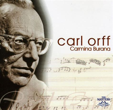 Author Burana by Carl Carmina Burana This Is My Favorite By Far It