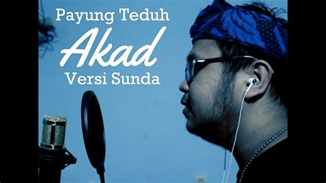 download mp3 akad versi rock download payung teduh akad versi sunda 3030 mp3 girls