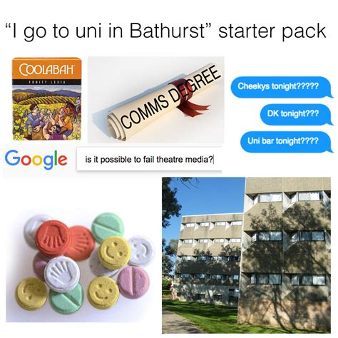 Bathurst Memes - 14 australian university starter packs that are so real it