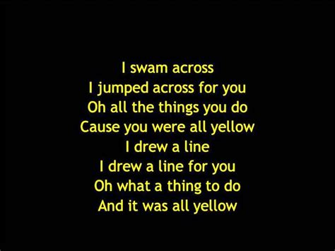 Wedding Song Yellow Coldplay by 17 Best Images About On Lyrics Songs