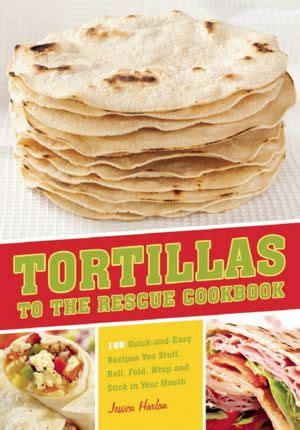 Costco Cookbook Giveaway - tortillas to the rescue cookbook review giveaway mommies with cents