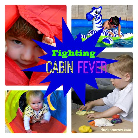 Cabin Activities by 10 Ways To Fight Cabin Fever Bring Summer To You Ducks