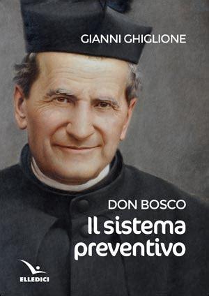 libreria elledici roma don bosco il sistema preventivo libreria elledici