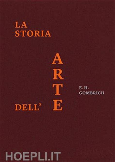 test di storia dell arte la storia dell arte edizione di lusso gombrich ernst h