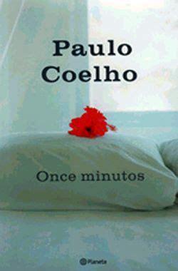 libro 11 minutos de paulo coelho para leer libros interesantes paulo coelho
