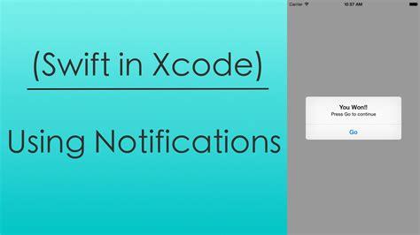 xcode tutorial notification using notifications swift in xcode youtube