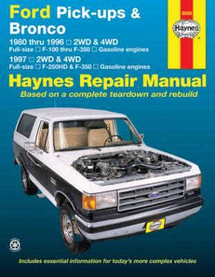 free auto repair manuals 1984 ford f250 interior lighting 1980 1996 ford f100 f350 bronco 1997 f250hd f350 gas haynes manual