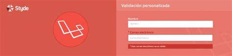 tutorial laravel usuarios c 243 mo personalizar los mensajes de error de validaci 243 n de