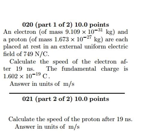 Mass Of A Proton In Kg by Solved An Electron Of Mass 9 109 Times 10 31 Kg And A P