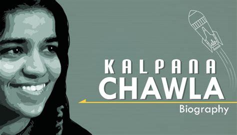 kalpna chawla biography in english kalpana chawla biography biography for kids mocomi