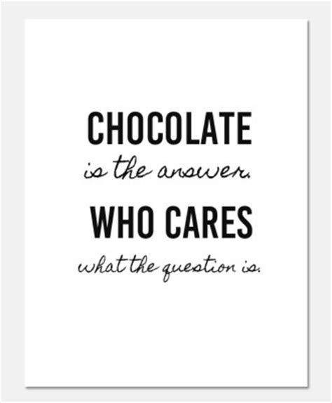 Chocolate Every Is Answer chocolate lover free printable clumsy crafter