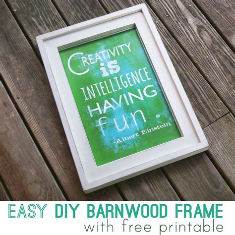 easy printable quotes diy easy barnwood frame and free printables