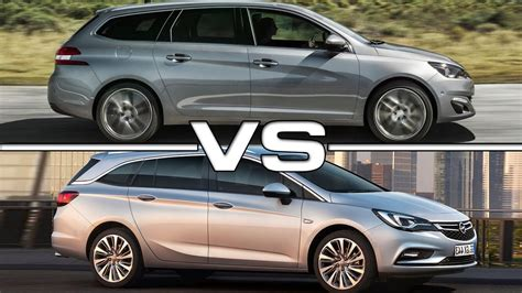 Opel Astra Sw by 2018 Peugeot 308 Sw Vs 2017 Opel Astra Sports Tourer