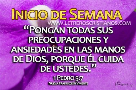 imagenes y frases cristianas de la semana inicio de semana 1 pedro 5 7 ntv 171 letreros cristianos