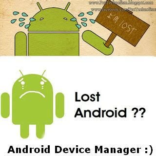android lost android device manager how to find your lost stolen android phone or tablet