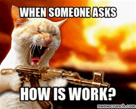 Work Sucks Memes - work sucks meme 100 images 287 best work sucks images