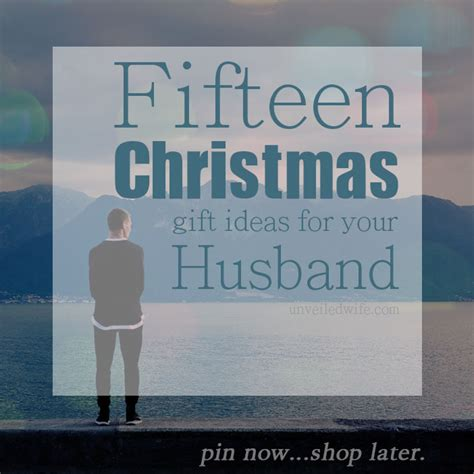 15 gift ideas for your husband
